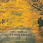 Autumn Road by Vince Madison (CD, Oct-2002, Firefly Records)