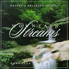 Mountain Streams: Nature's Relaxing Sounds by Nature's Relaxing Sounds (CD,...