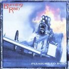 Burning Rain Pleasure To Burn CD 2013 frontiers records bonus tracks rare/oop!!!