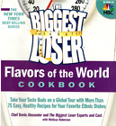 The Biggest Loser Flavors of the World Cookbook Trade Paperback 2011 220 pp