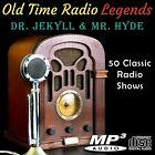 Old Time Radio Legends Dr Jekyll & Mr. Hyde 50 Shows On CD