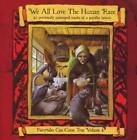 We All Love The Human Race - Fairytales Volume 4 - Brand New Sealed CD