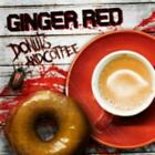 GINGER RED: COFFEE AND DONUTS [CD]