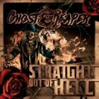 GHOSTREAPER: STRAIGHT OUT OF HELL [CD]