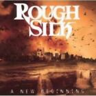 ROUGH SILK: NEW BEGINNING (CD.)