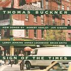 THOMAS BUCKNER - SIGN OF THE TIMES [CD]