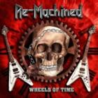 RE-MACHINED: WHEELS OF TIME [CD]