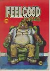 Rip Off Press FEELGOOD FUNNIES 1 First Print 80 VERY FINE