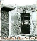 El Monte and Aranos - AllIed Cooking But Not As You Know It CD