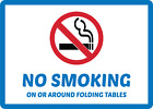 No Smoking On Or Around Folding Tables Adhesive Vinyl Sign Decal