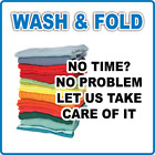 Laundry Service Wash Fold No Time No Problem Adhesive Vinyl Sign Decal
