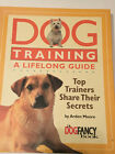 Dog Training a Lifelong Guide Top Trainers Share Their Secrets Book Pets