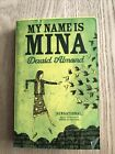 My Name Is Mina Book Signed Copy By David Almond