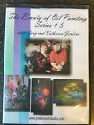 The beauty of oil painting series 5 Flowers By Gary and Kathwren Jenkins 8 DVDs