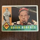 ROBIN ROBERTS 1960 TOPPS AUTOGRAPHED SIGNED AUTO BASEBALL CARD 264 PHILLIES