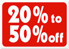 20 to 50 off Retail Store Sale Business Discount Promotion Message signs