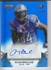 2012 Bowman Sterling Blue Refractor Autograph Auto Ryan Broyes RC 81 99 Lions
