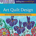 NEW DVD ART QUILT DESIGN WITH HAND CARVED PRINTING BLOCKS Cynthia St Charles