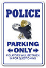 POLICE Novelty Sign parking officer cop cops law gift funny patrolman detective