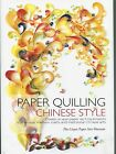 PAPER QUILLING CHINESE STYLE New Hard Cover Pattern Book Inspirational