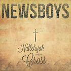 Hallelujah For The Cross by Newsboys (Format: Audio CD)
