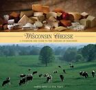 Wisconsin Cheese-a cookbook and guide to the cheeses of Wisconsin