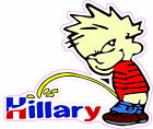 Anti Obama PISS ON HILLARY LARGE Bumper Sticker 107