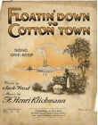 FLOATIN DOWN TO COTTON TOWN Vintage Page from sheet music BY HENRI KLICKMAN