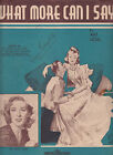 What More Can I Say 1941 Art Noel 4 Pages Sheet Music