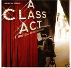 A Class Act - 2000 Original Broadway Cast CD