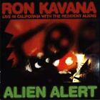 RON KAVANA - LIVE IN CALIFORNIA WITH THE RESIDENT ALIENS ALIEN ALERT New CD