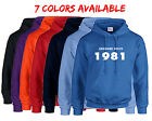 Born in 1981 Hoodie Awesome Since Hoodie Birth Year Happy Birthday Gift 7 COLORS