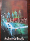 Bruises Hand Signed by Archimede Fusillo Autographed Boys Dont Cry paperback