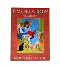 Five in a Row Five in a Row Volume 1 by Jane C Lambert