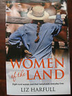 Women of the Land SIGNED Liz HARFULL Eight Ordinary Women Extraordinary Things