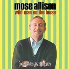 Mose Allison: Wild Man On The Loose NEW CD