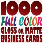 1000 Full Color Custom BUSINESS CARD Printing on a 16pt Gloss or Matte Finish