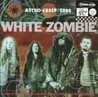 White Zombie : Astro Creep 2000: Songs of Love, Destruction and Other Synthetic