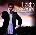 Bob Pressner Honor Among Thieves CD ***NEW***