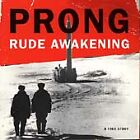 Prong : Rude Awakening Heavy Metal 1 Disc CD
