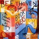 Various Artists : Beethoven for Book Lovers / Various Classical Composers 1