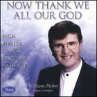 Now Thank We All Our God - William Picher (2002, CD NEU)
