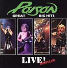 Poison : Great Big Hits Live Bootleg Heavy Metal 1 Disc CD