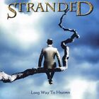 Stranded Long Way to Heaven CD