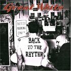 Great White Back to the Rhythm CD