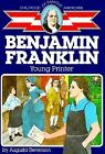 Childhood of Famous Americans Benjamin Franklin  Young Printer by Augusta Stev
