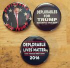 3 Big 225 Deplorables for Trump for President 2016 Make America Great Button
