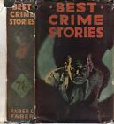 Agatha Christie et all BEST CRIME STORIES 1934 NF VG Dust Jacket FIRST EDITION