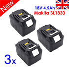 New 3 X 18V 4.5Ah Lithium-Ion Battery LXT For Makita BL1830 Compact Cordless UK