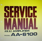 AKAI AA-6100 FOUR CHANNEL AMP SERVICE MANUAL INC SCHEM PRINTED BOUND ENGLISH